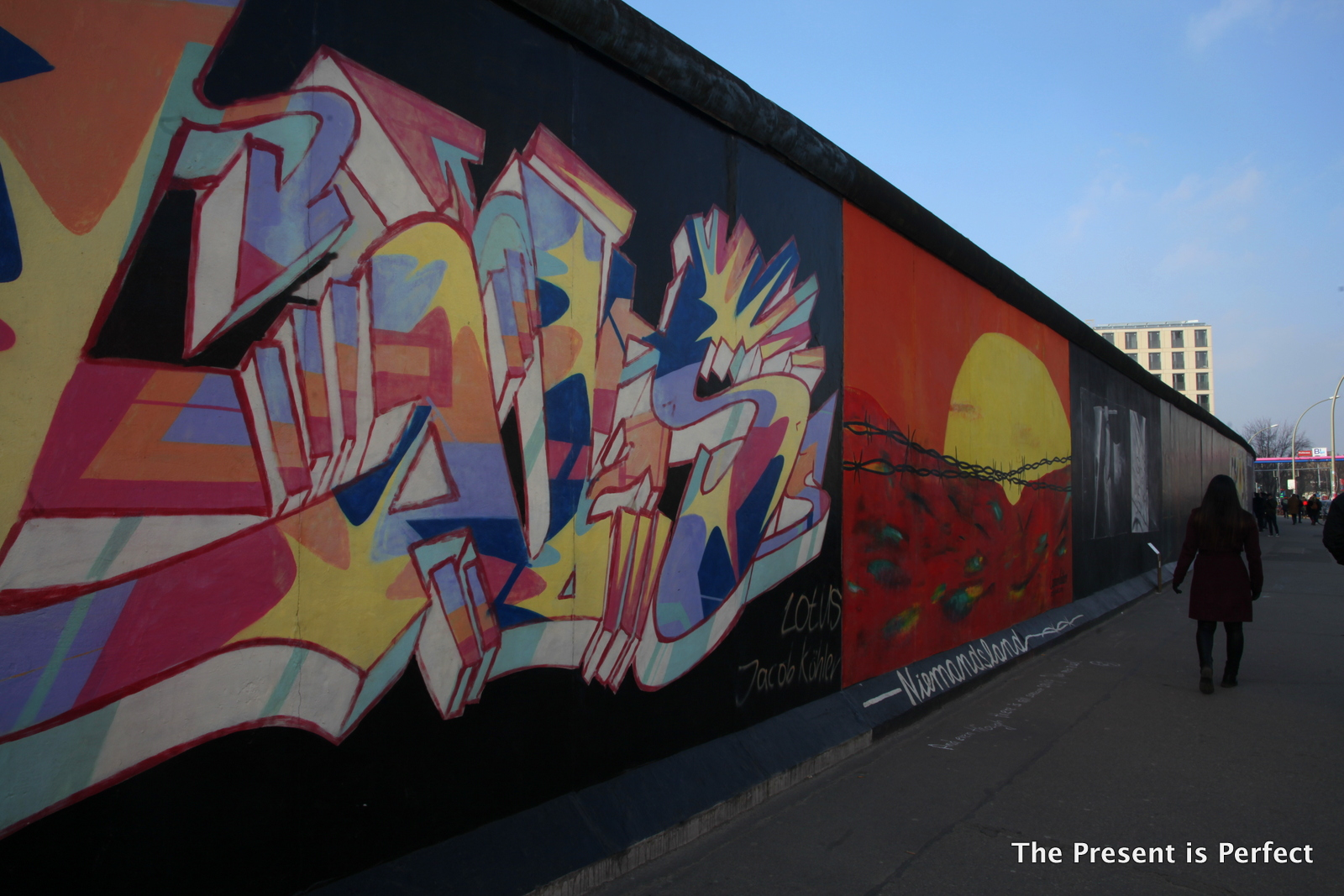 The Berlin Wall So That We Would Not Forget How The Freedom Feels